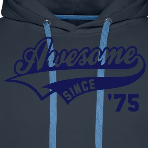Awesome SINCE 1975 - Birthday Anniversaire T-Shirt WN - Men's Premium Hoodie