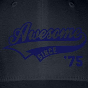 Awesome SINCE 1975 - Birthday Anniversaire T-Shirt WN - Flexfit Baseball Cap