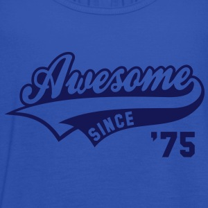 Awesome SINCE 1975 - Birthday Geburtstag Anniversaire T-Shirt WN - Top da donna della marca Bella