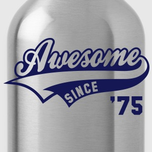 Awesome SINCE 1975 - Birthday Geburtstag Anniversaire T-Shirt WN - Borraccia