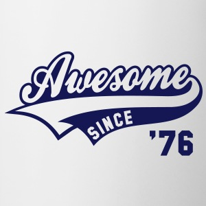Awesome SINCE 1976 - Birthday Anniversaire T-Shirt BW - Tasse