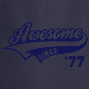 Awesome SINCE 1977 - Birthday Anniversaire T-Shirt WN - Tablier de cuisine