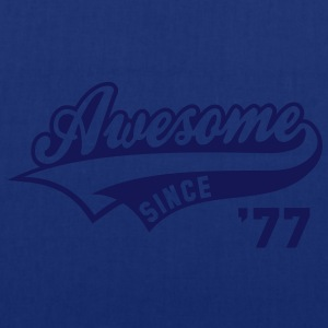Awesome SINCE 1977 - Birthday Anniversaire T-Shirt WN - Tote Bag