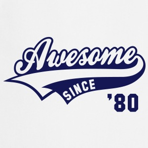 Awesome SINCE 1980 - Birthday Anniversaire T-Shirt BW - Tablier de cuisine