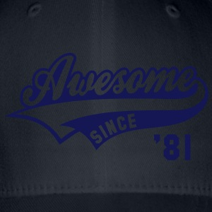 Awesome SINCE 1981 - Birthday Anniversaire T-Shirt WN - Flexfit Baseball Cap