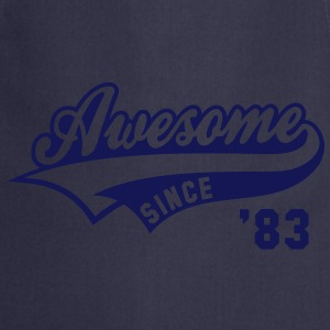 Awesome SINCE 1983 - Birthday Anniversaire T-Shirt WN - Tablier de cuisine