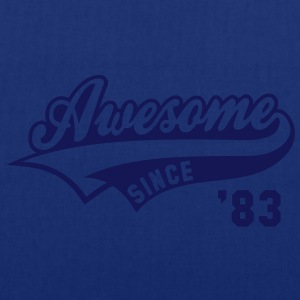 Awesome SINCE 1983 - Birthday Anniversaire T-Shirt WN - Tote Bag