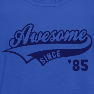 Awesome SINCE 1985 - Birthday Anniversaire T-Shirt WN - Women's Tank Top by Bella