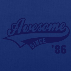 Awesome SINCE 1986 - Birthday Anniversaire T-Shirt WN - Tote Bag