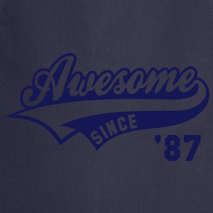 Awesome SINCE 1987 - Birthday Anniversaire T-Shirt WN - Tablier de cuisine