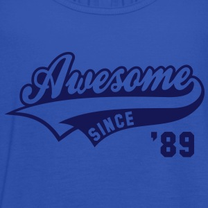 Awesome SINCE 1989 - Birthday Anniversaire T-Shirt WN - Women's Tank Top by Bella
