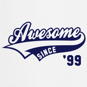 Awesome SINCE 1999 - Birthday Anniversaire T-Shirt BW - Tablier de cuisine