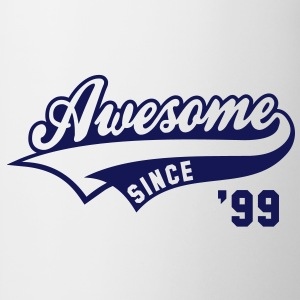 Awesome SINCE 1999 - Birthday Anniversaire T-Shirt BW - Tasse