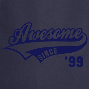 Awesome SINCE 1999 - Birthday Geburtstag Anniversaire T-Shirt WN - Grembiule da cucina