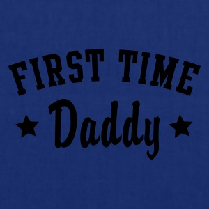 FIRST TIME Daddy T-Shirt - Tote Bag