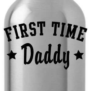 FIRST TIME Daddy T-Shirt - Drikkeflaske