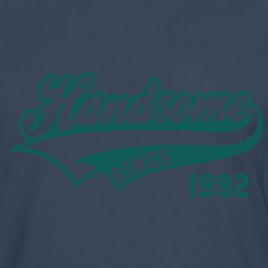 Handsome SINCE 1992 - Birthday T-Shirt HN - Men's Premium Longsleeve Shirt