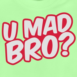 U Mad Bro? Kids' Tops - Baby T-Shirt