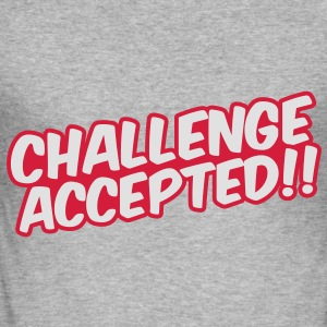 Challenge Accepted Sweat-shirts - Tee shirt près du corps Homme