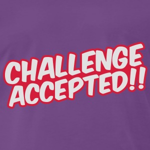 Challenge Accepted Sweaters - Mannen Premium T-shirt