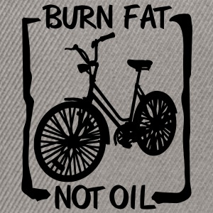 burn fat, not oil T-Shirts - Snapback Cap