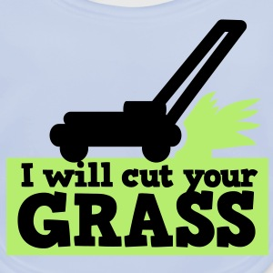 I WILL CUT YOUR GRASS! lawn mower and clippings Shirts - Baby Organic Bib