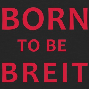 born to be breit Vesker - Premium langermet T-skjorte for menn