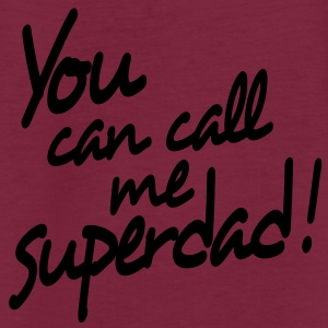 you can call me superdad Poloshirts - Vrouwen oversize T-shirt