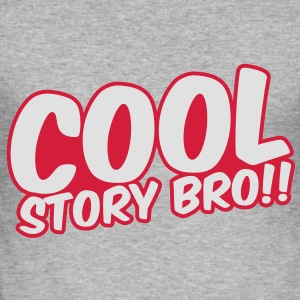 Cool Story Bro Pullover - Männer Slim Fit T-Shirt