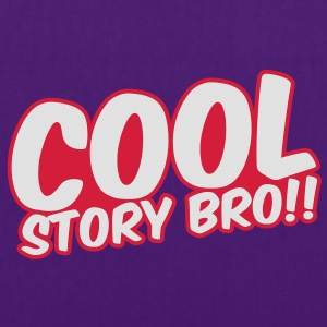 Cool Story Bro Pullover - Stoffbeutel