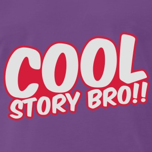 Cool Story Bro Sweaters - Mannen Premium T-shirt