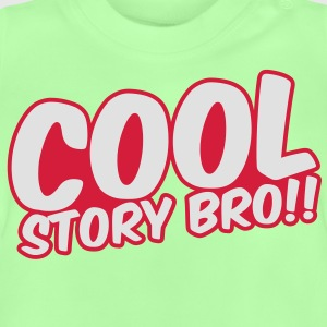 Cool Story Bro Kinder sweaters - Baby T-shirt