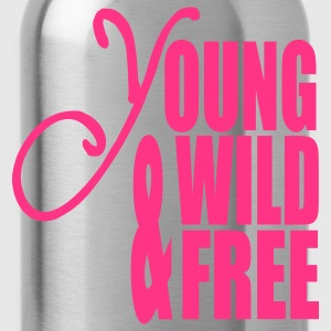 Young Wild and Free Pullover - Trinkflasche