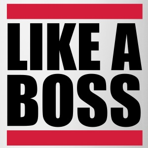 Like a Boss - Tasse