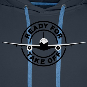 Ready for take off T-Shirts - Sudadera con capucha premium para hombre