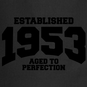 aged to perfection established 1953 (uk) T-Shirts - Cooking Apron