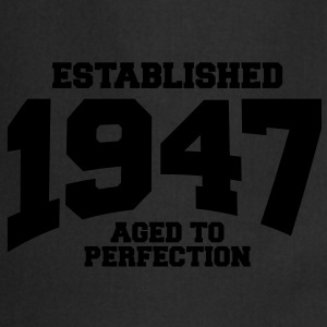 aged to perfection established 1947 (uk) T-Shirts - Cooking Apron