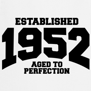 aged to perfection established 1952 (uk) T-Shirts - Cooking Apron