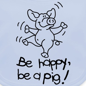 Be happy, be a pig! Kinder shirts - Bio-slabbetje voor baby's