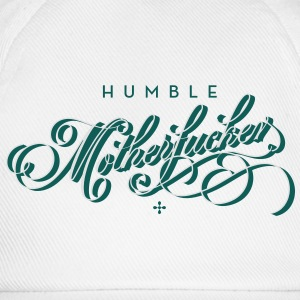 humble motherfucker Long sleeve shirts - Baseball Cap