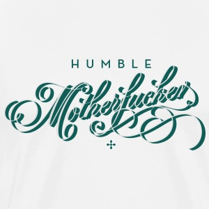 humble motherfucker  Aprons - Men's Premium T-Shirt
