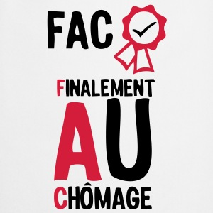 fac finalement au chomage1 Diplome  Sweat-shirts - Tablier de cuisine