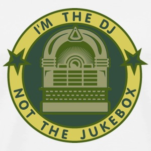 I'm the DJ - not jukebox (6, DDP) Buttons / Anstecker - Männer Premium T-Shirt