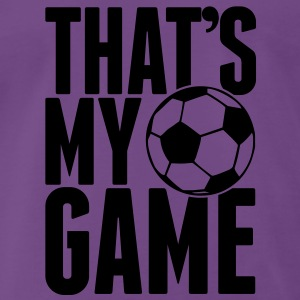 that's my game - soccer Pullover - Männer Premium T-Shirt
