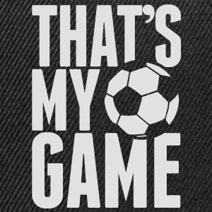 that's my game - soccer Kinder shirts - Snapback cap