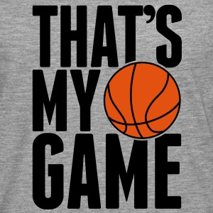 Basketball - That's my Game Hoodies & Sweatshirts - Men's Premium Longsleeve Shirt