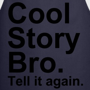 Cool Story Bro - Tablier de cuisine