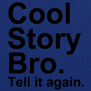 Cool Story Bro - Tote Bag