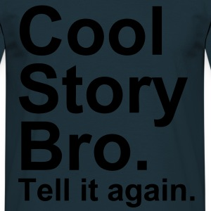 Cool Story Bro - T-shirt Homme