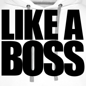 Like A Boss T-shirt - Premium hettegenser for menn